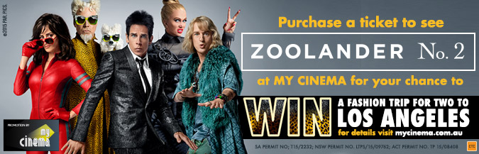 zoolander 2 my cinema promotion